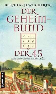 Cover von: Der Geheimbund der 45