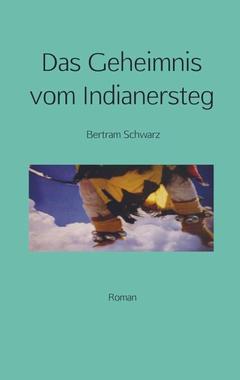 Cover von: Das Geheimnis vom Indianersteg