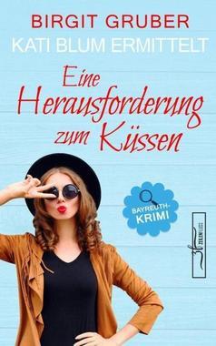 Cover von: Eine Herausforderung zum Küssen