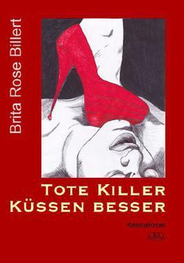 Cover von: Tote Killer küssen besser