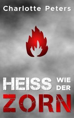 Cover von: Heiß wie der Zorn