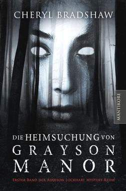 Cover von: Die Heimsuchung von Grayson Manor