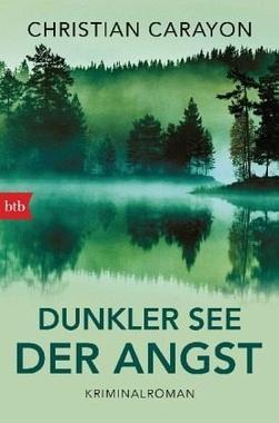 Cover von: Dunkler See der Angst