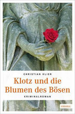 Cover von: Klotz und die Blumen des Bösen