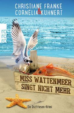 Cover von: Miss Wattenmeer singt nicht mehr