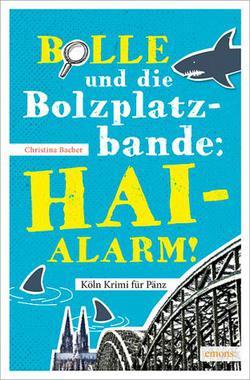 Cover von: Bolle und die Bolzplatzbande: Hai-Alarm!