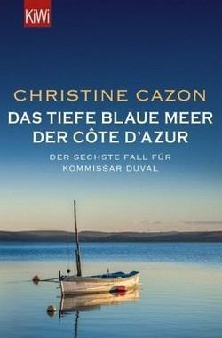 Cover von: Das tiefe blaue Meer der Côte d'Azur
