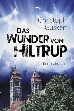 Cover von: Das Wunder von Hiltrup
