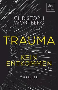 Cover von: Trauma - Kein Entkommen