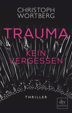 Cover von: Trauma - Kein Vergessen