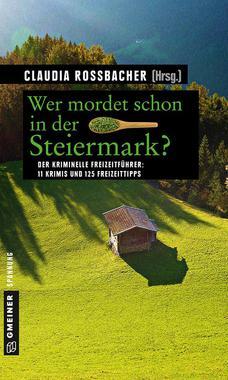 Cover von: Wer mordet schon in der Steiermark