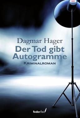 Cover von: Der Tod gibt Autogramme