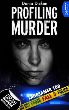 Cover von: Profiling Murder - Langsamer Tod