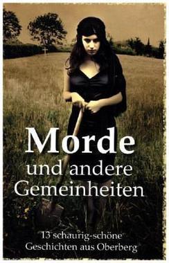 Cover von: Morde und andere Gemeinheiten