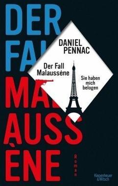 Cover von: Der Fall Malaussène - sie haben mich belogen