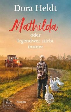 Cover von: Mathilda oder Irgendwer stirbt immer
