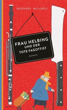Cover von: Frau Helbing und der tote Fagottist