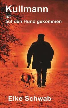 Cover von: Kullmann ist auf den Hund gekommen