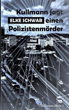 Cover von: Kullmann jagt einen Polizistenmörder
