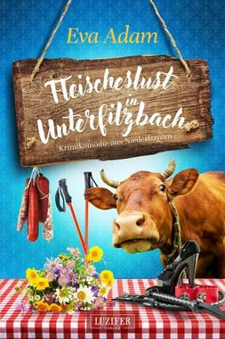 Cover von: Fleischeslust in Unterfilzbach