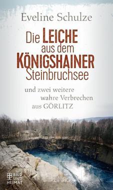 Cover von: Die Leiche aus dem Königshainer Steinbruchsee