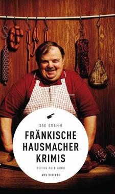 Cover von: Fränkische Hausmacherkrimis