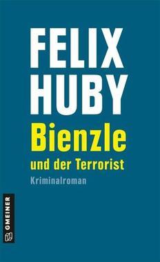 Cover von: Bienzle und der Terrorist