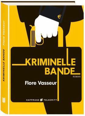 Cover von: Kriminelle Bande