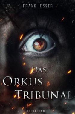 Cover von: Das Orkus Tribunal