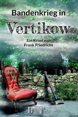Cover von: Bandenkrieg in Vertikow