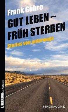 Cover von: Gut leben - früh sterben
