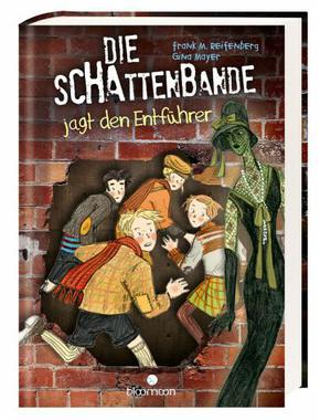 Cover von: Die Schattenbande jagt den Entführer