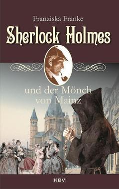 Cover von: Sherlock Holmes und der Mönch von Mainz