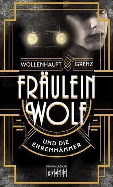 Cover von: Fräulein Wolf und die Ehrenmänner