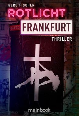 Cover von: Rotlicht Frankfurt