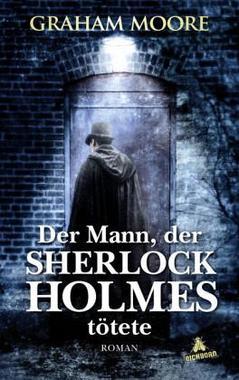 Cover von: Der Mann, der Sherlock Holmes tötete