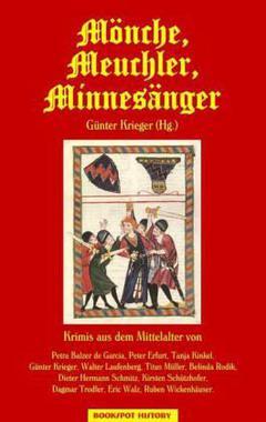 Cover von: Mönche, Meuchler, Minnesänger