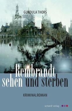 Cover von: Rembrandt sehen und sterben