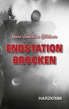 Cover von: Endstation Brocken