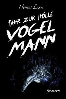Cover von: Fahr zur Hölle, Vogelmann