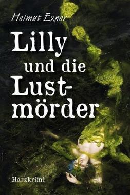 Cover von: Lilly und die Lustmörder