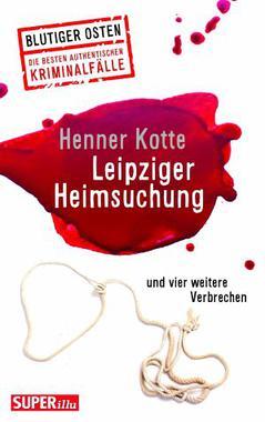 Cover von: Leipziger Heimsuchung und vier weitere Verbrechen