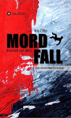 Cover von: MORD kommt vor dem FALL