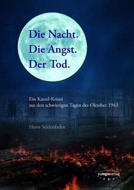Cover von: Die Nacht. Die Angst. Der Tod.