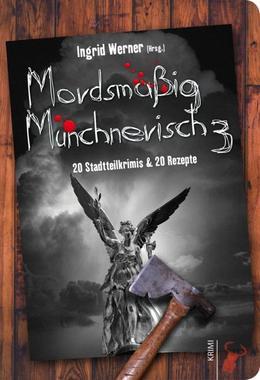 Cover von: Mordsmäßig Münchnerisch 3