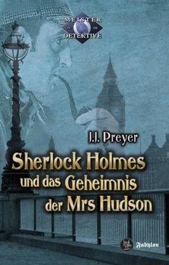 Cover von: Sherlock Holmes und das Geheimnis der Mrs Hudson