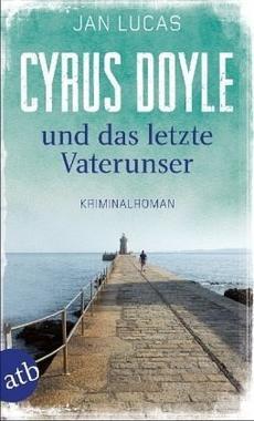 Cover von: Cyrus Doyle und das letzte Vaterunser