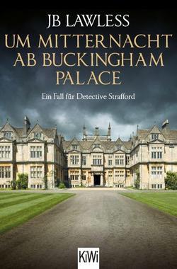 Cover von: Um Mitternacht ab Buckingham Palace