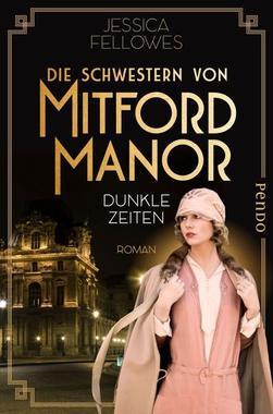 Cover von: Die Schwestern von Mitford Manor – Dunkle Zeiten