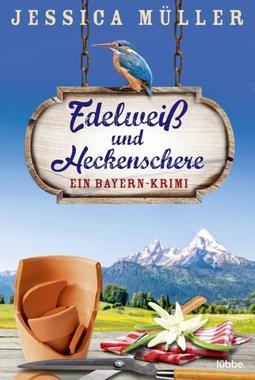 Cover von: Edelweiß und Heckenschere